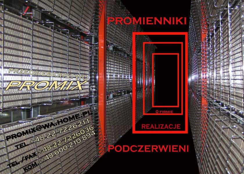Inne rodzaje Promienniki Promix - W naszej ofercie znajduje się promiennik TG31